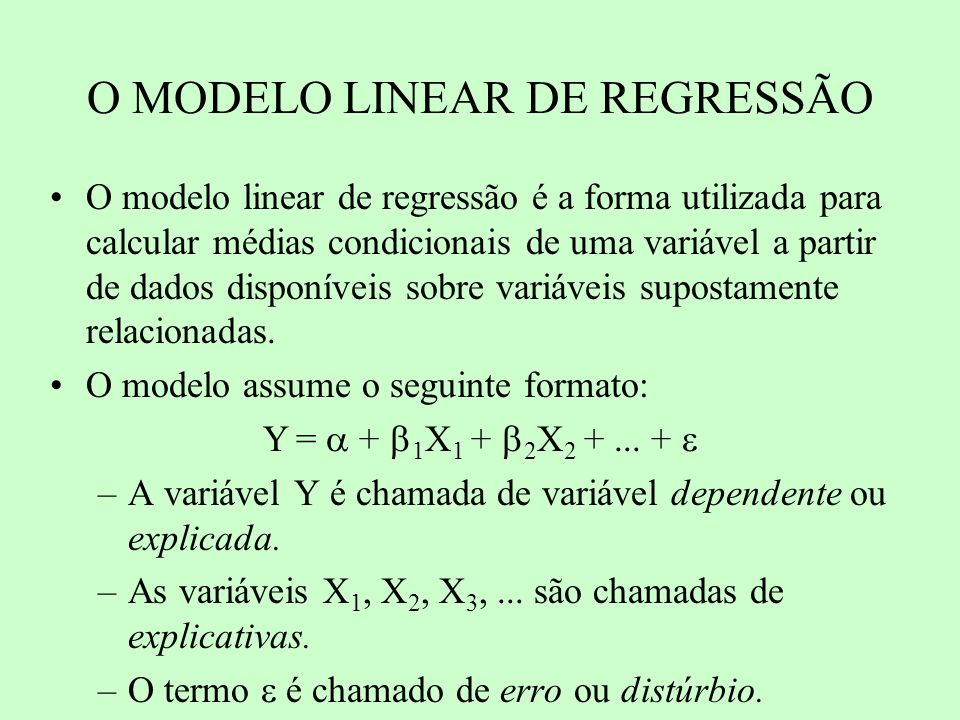 O MODELO LINEAR DE REGRESSÃO