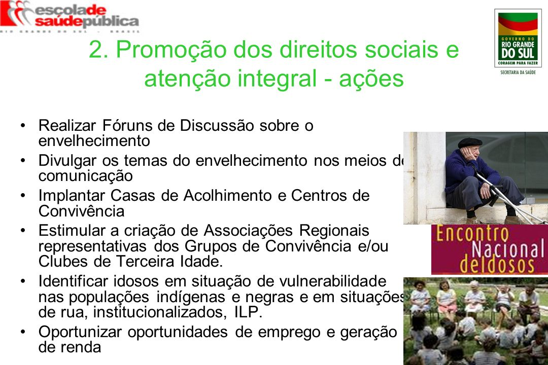 2. Promoção dos direitos sociais e atenção integral - ações