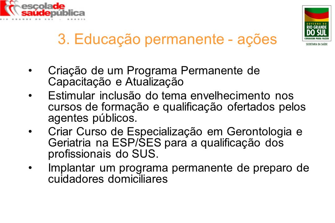 3. Educação permanente - ações