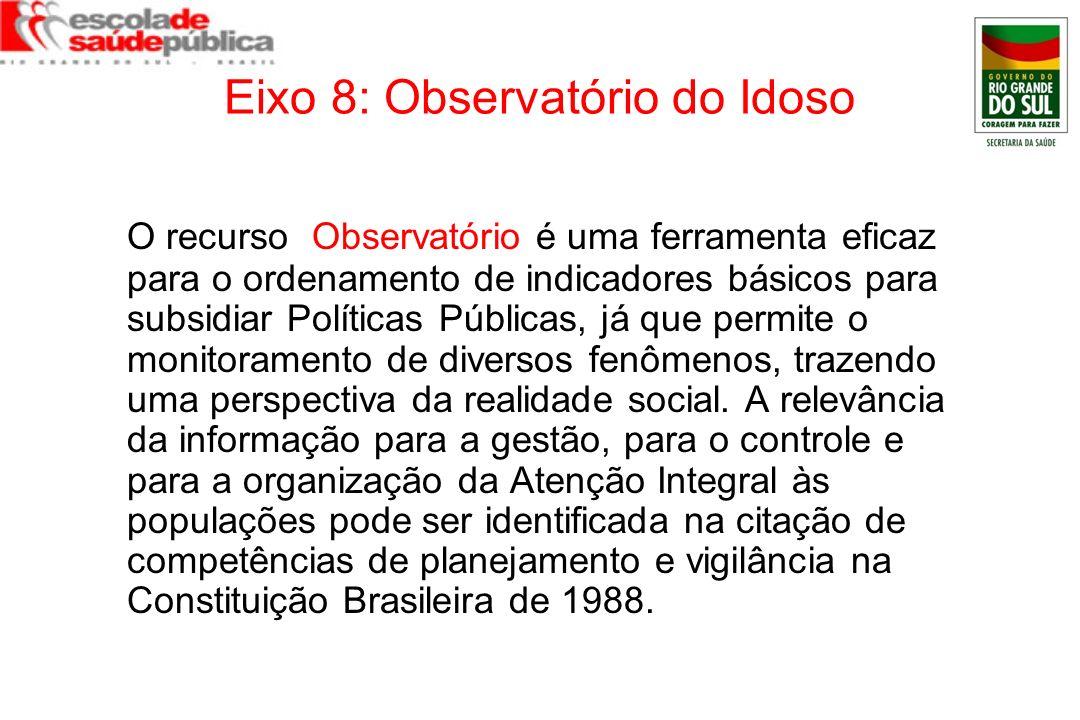Eixo 8: Observatório do Idoso
