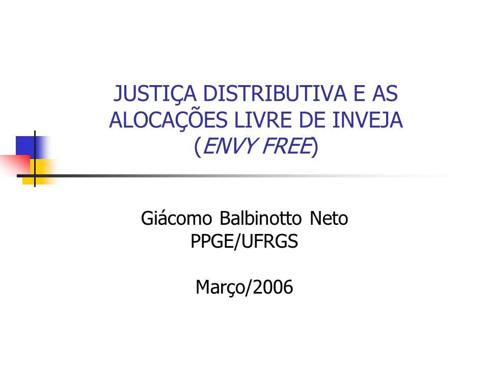 JUSTIÇA DISTRIBUTIVA E AS ALOCAÇÕES LIVRE DE INVEJA (ENVY FREE)