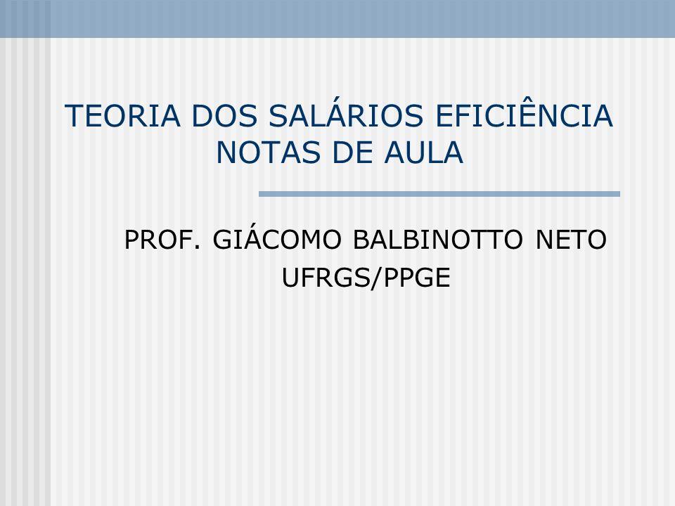 TEORIA DOS SALÁRIOS EFICIÊNCIA NOTAS DE AULA
