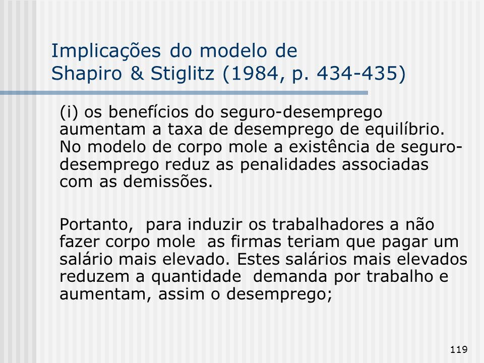 Implicações do modelo de Shapiro & Stiglitz (1984, p. 434-435)