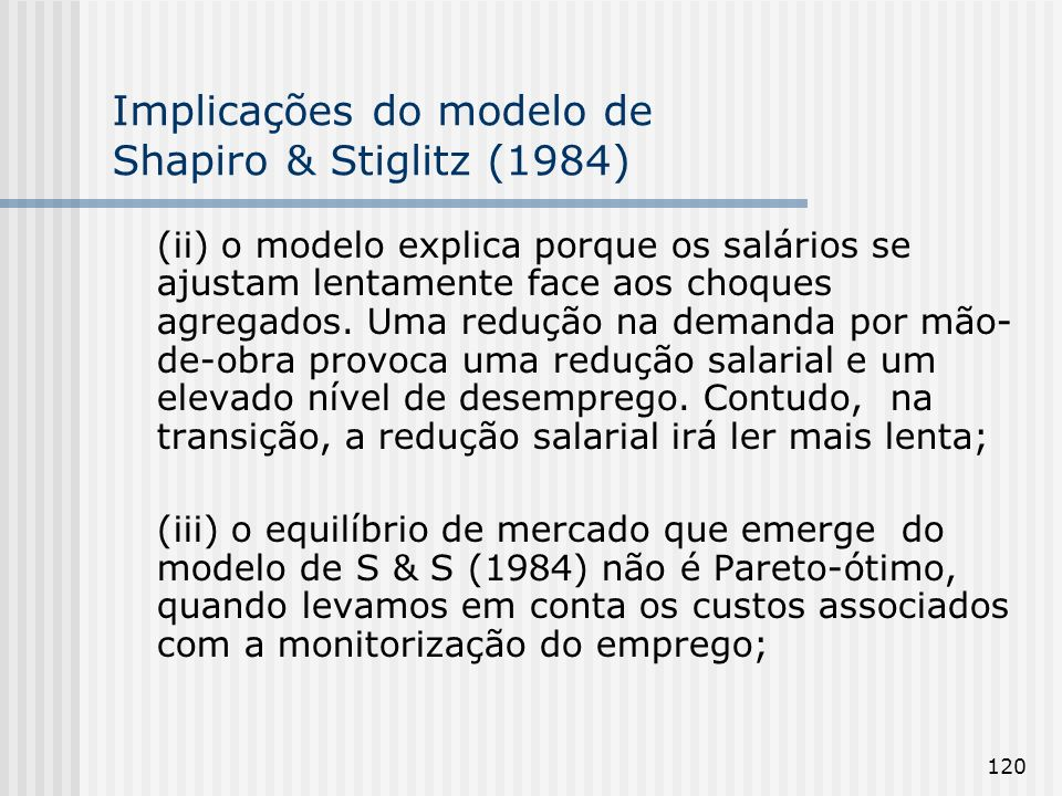 Implicações do modelo de Shapiro & Stiglitz (1984)