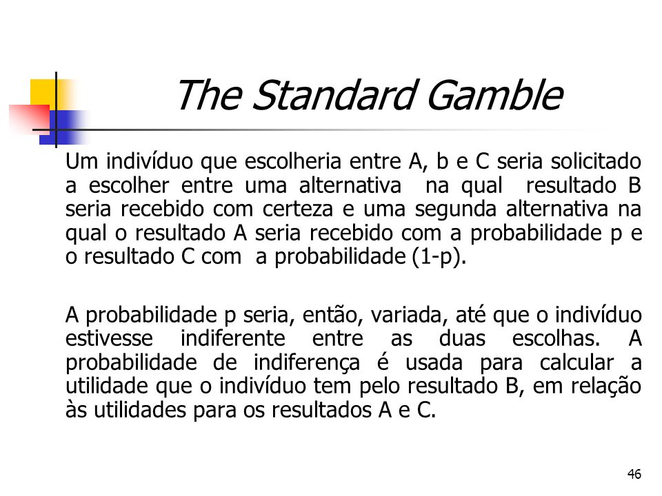 The Standard Gamble