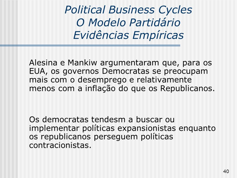 Political Business Cycles O Modelo Partidário Evidências Empíricas