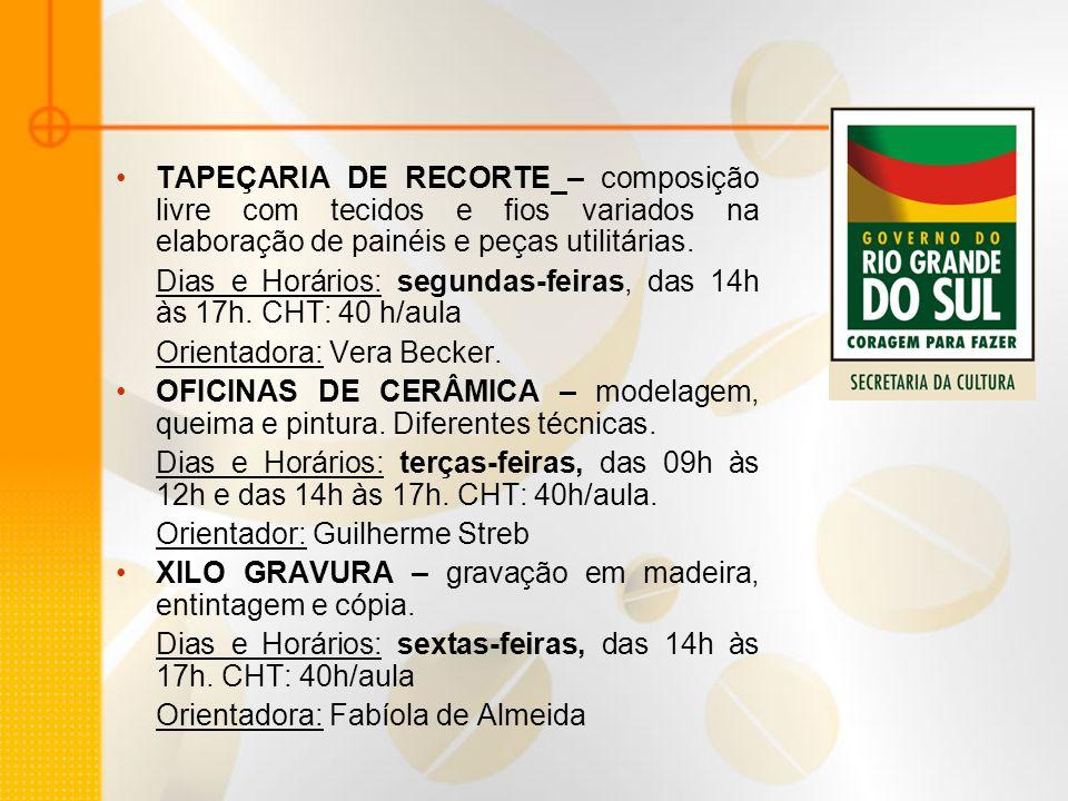 TAPEÇARIA DE RECORTE – composição livre com tecidos e fios variados na elaboração de painéis e peças utilitárias.