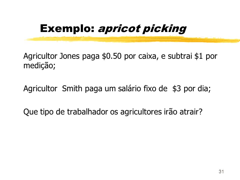 Exemplo: apricot picking