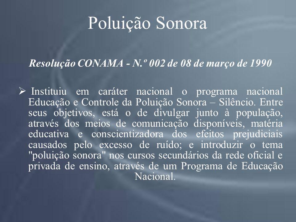 Resolução CONAMA - N.º 002 de 08 de março de 1990
