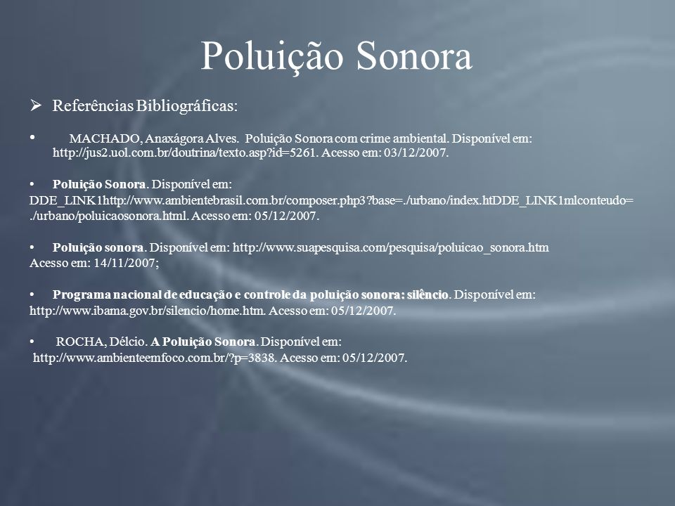Poluição Sonora Referências Bibliográficas: