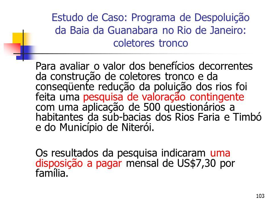Estudo de Caso: Programa de Despoluição da Baia da Guanabara no Rio de Janeiro: coletores tronco