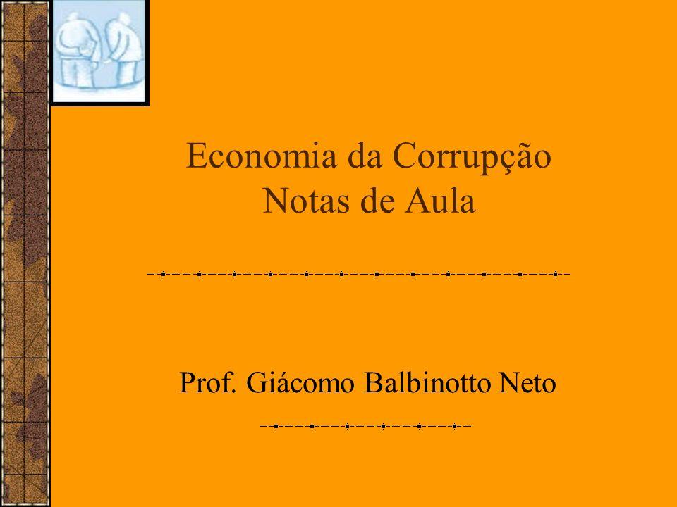 Economia da Corrupção Notas de Aula