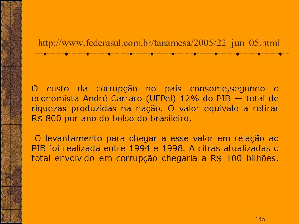 http://www.federasul.com.br/tanamesa/2005/22_jun_05.html