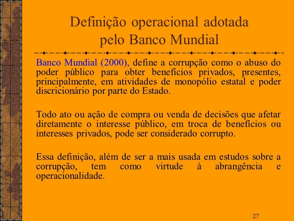 Definição operacional adotada pelo Banco Mundial