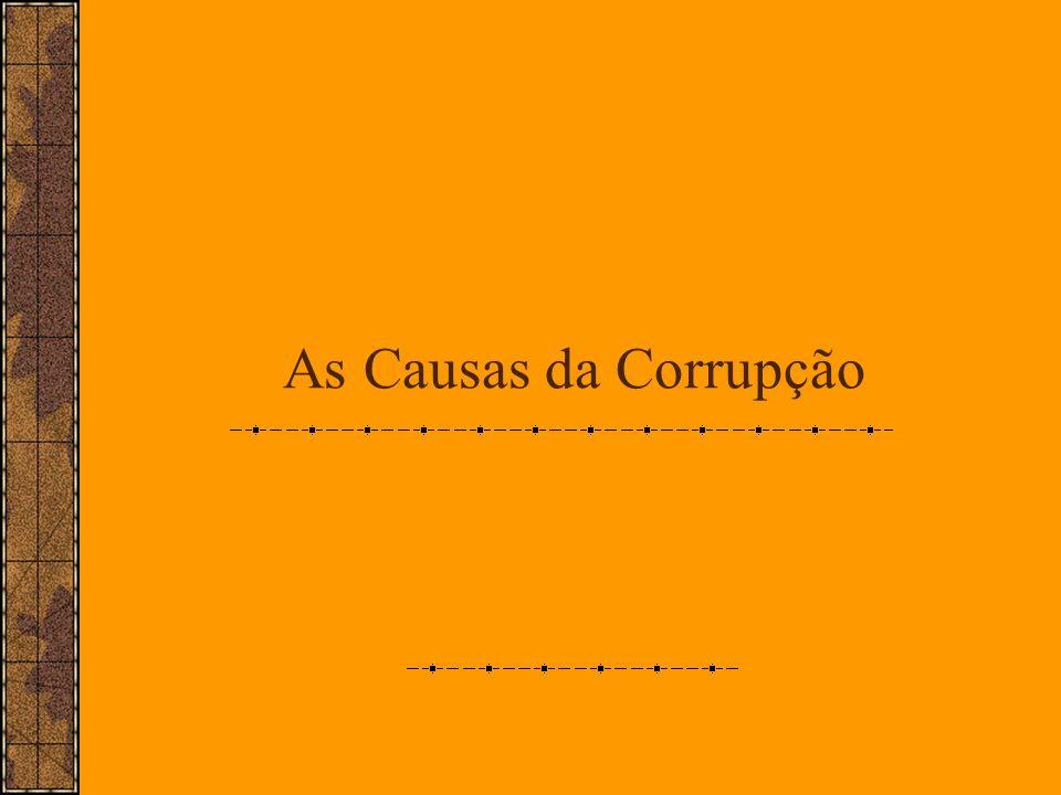 As Causas da Corrupção