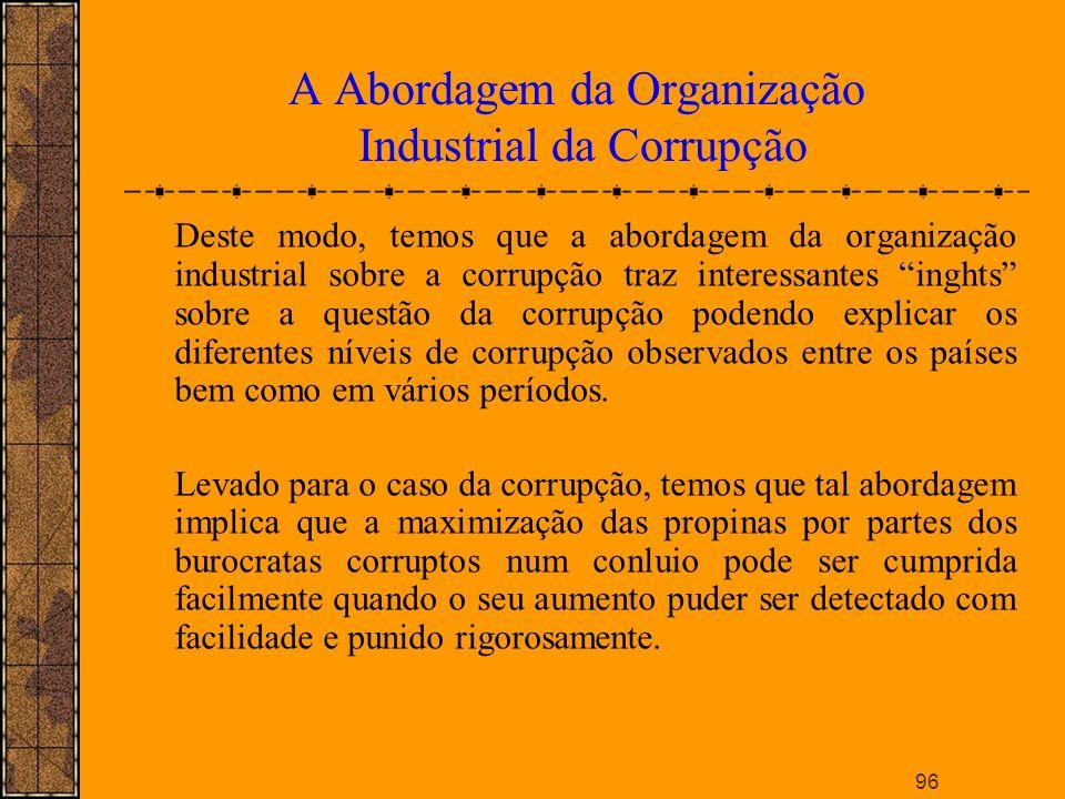 A Abordagem da Organização Industrial da Corrupção