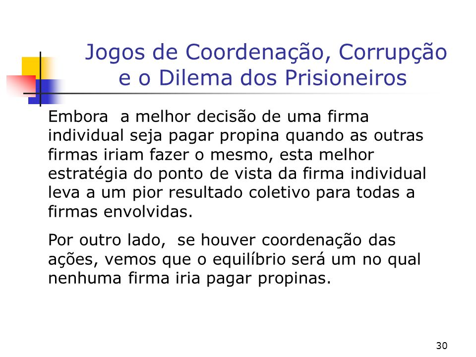 Jogos de Coordenação, Corrupção e o Dilema dos Prisioneiros