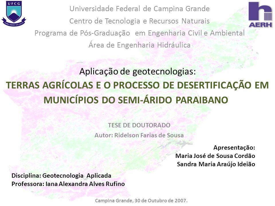 Autor: Ridelson Farias de Sousa Campina Grande, 30 de Outubro de 2007.