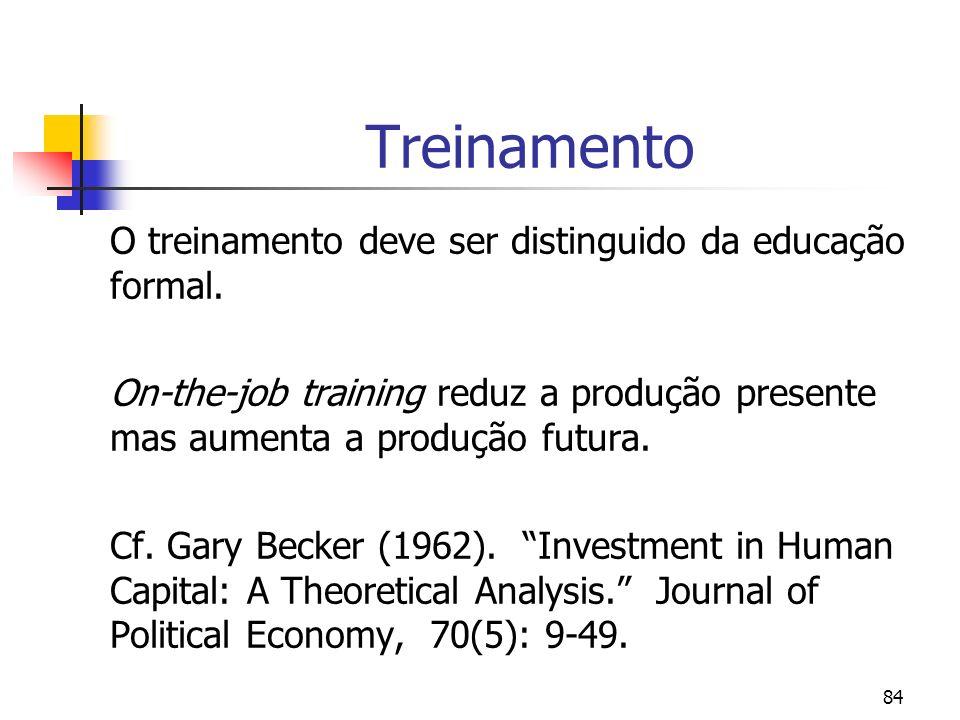 Treinamento O treinamento deve ser distinguido da educação formal.