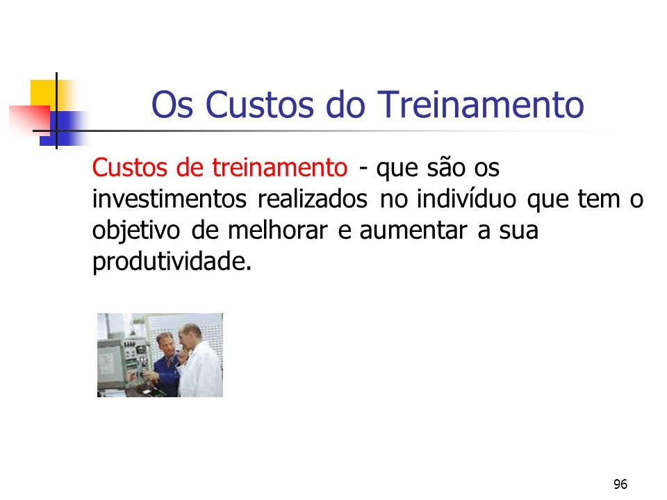 Os Custos do Treinamento