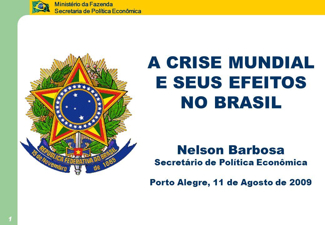 A CRISE MUNDIAL E SEUS EFEITOS NO BRASIL