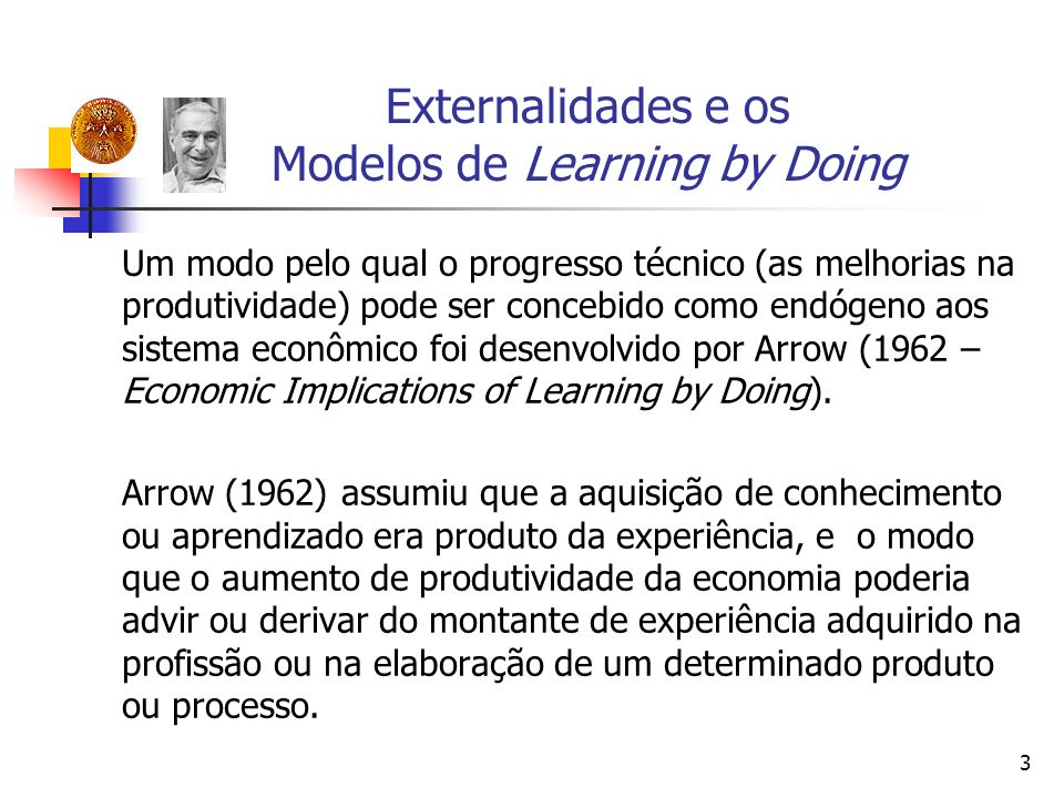 Externalidades e os Modelos de Learning by Doing