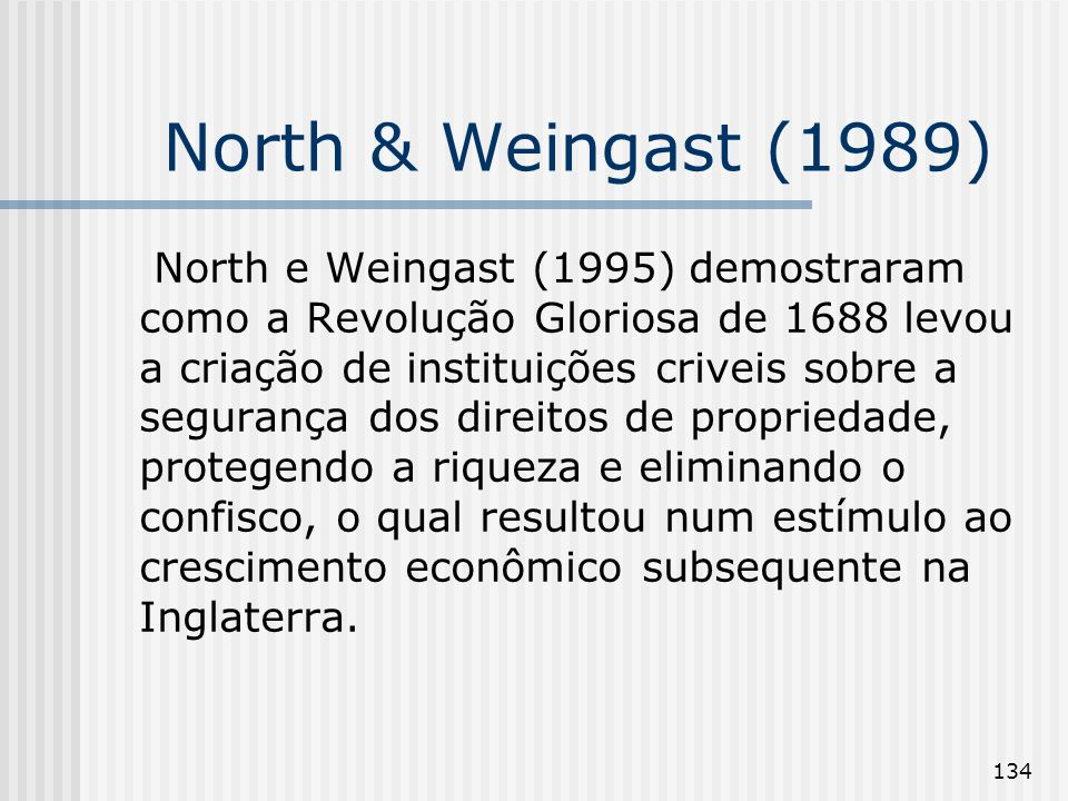 North & Weingast (1989)