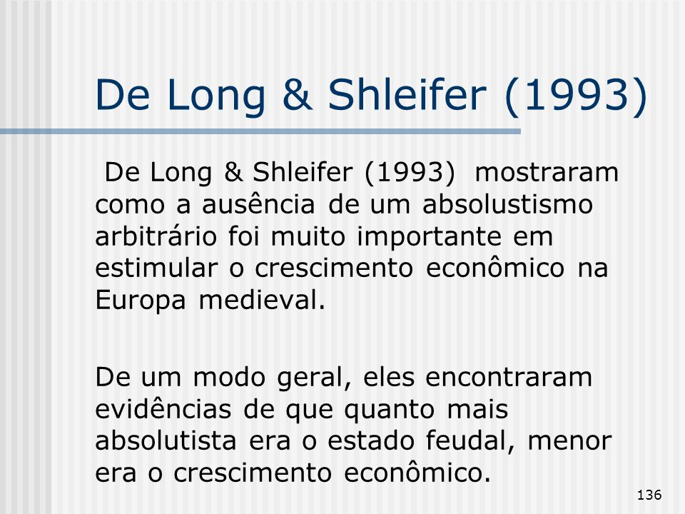 De Long & Shleifer (1993)