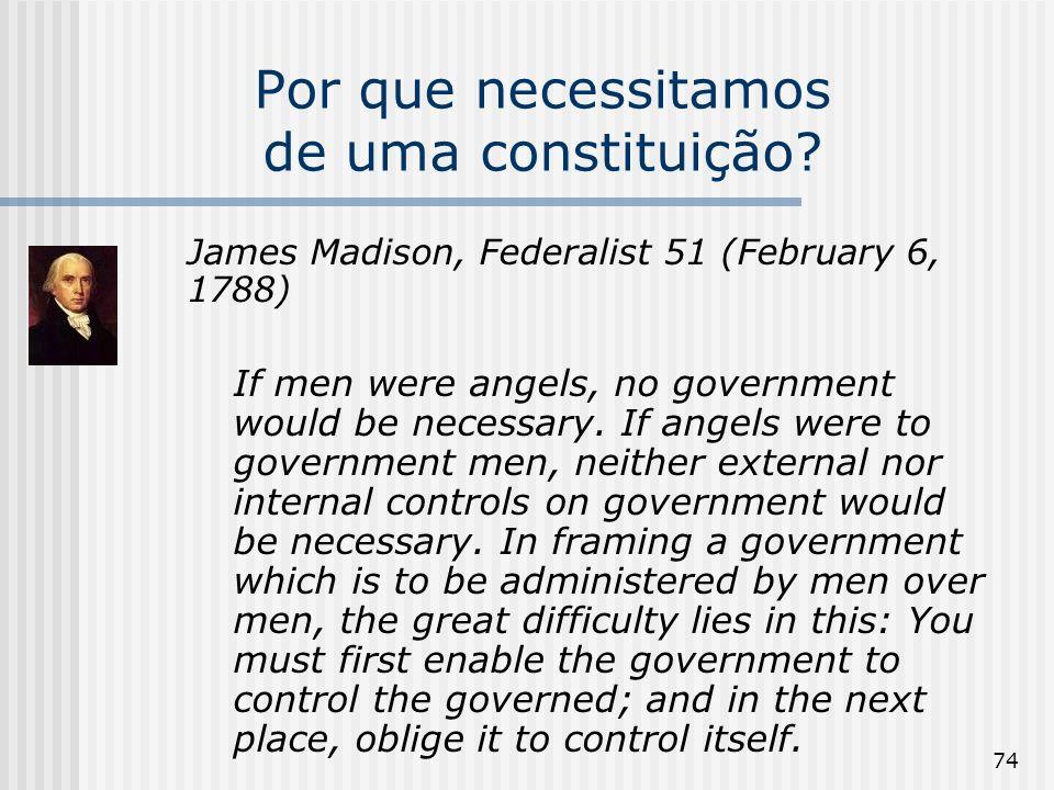 Por que necessitamos de uma constituição