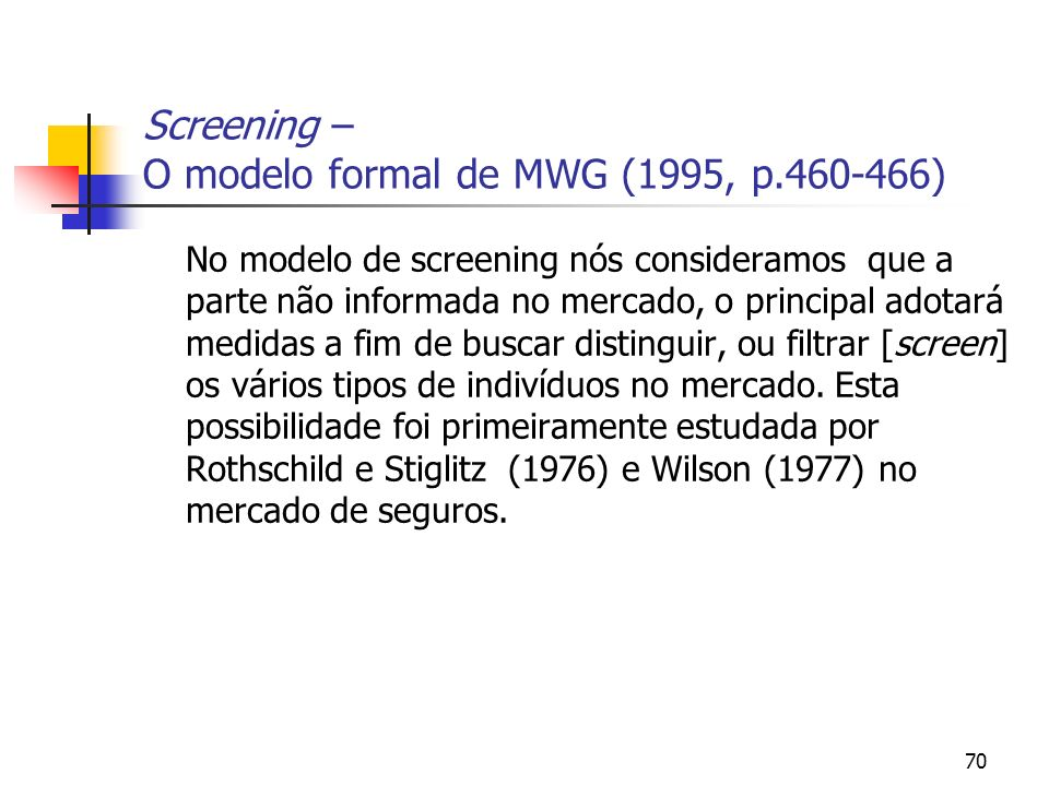 Screening – O modelo formal de MWG (1995, p.460-466)