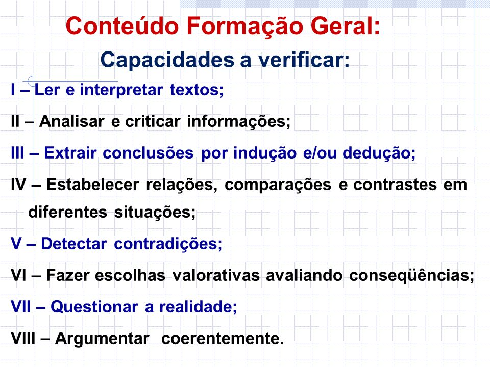 Conteúdo Formação Geral: Capacidades a verificar: