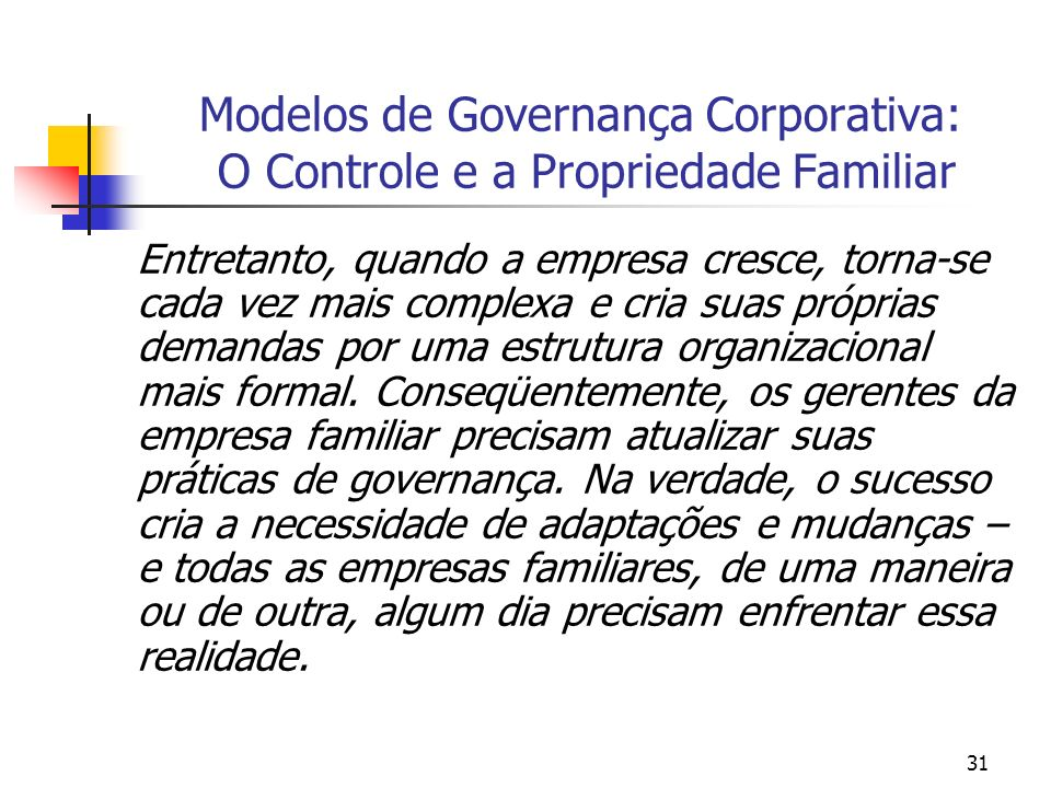 Modelos de Governança Corporativa: O Controle e a Propriedade Familiar
