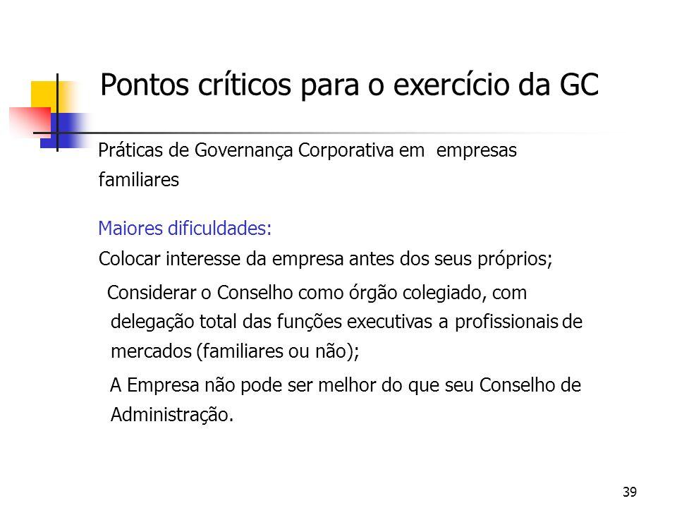 Pontos críticos para o exercício da GC