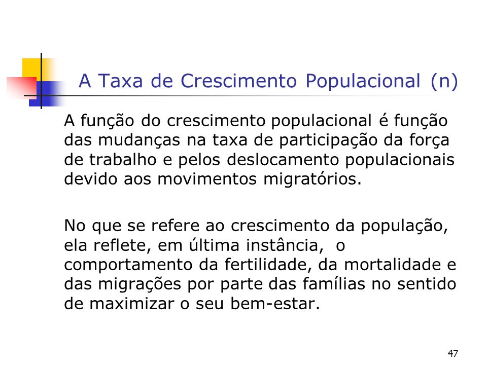 A Taxa de Crescimento Populacional (n)