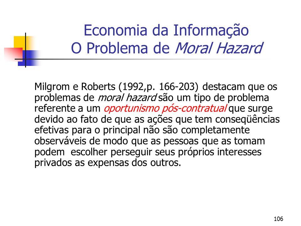 Economia da Informação O Problema de Moral Hazard