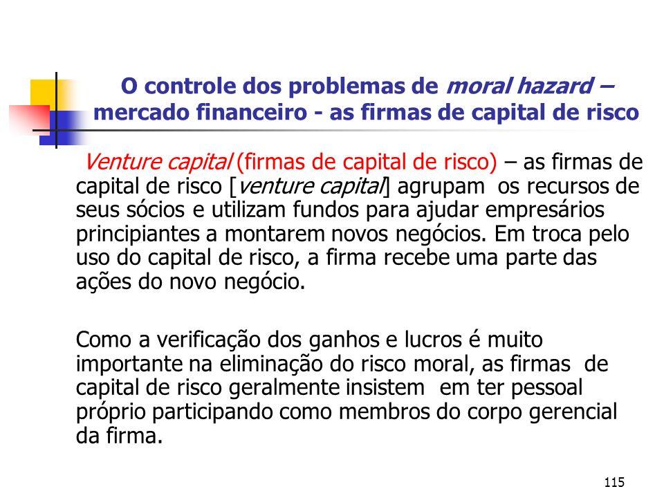 O controle dos problemas de moral hazard – mercado financeiro - as firmas de capital de risco