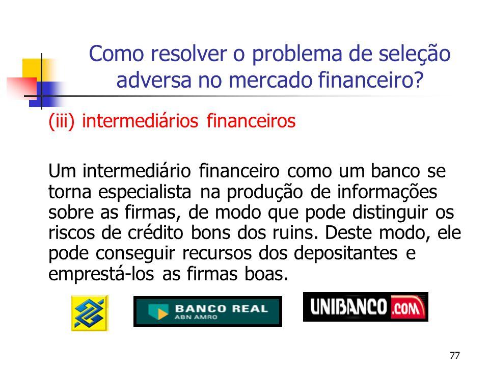 Como resolver o problema de seleção adversa no mercado financeiro