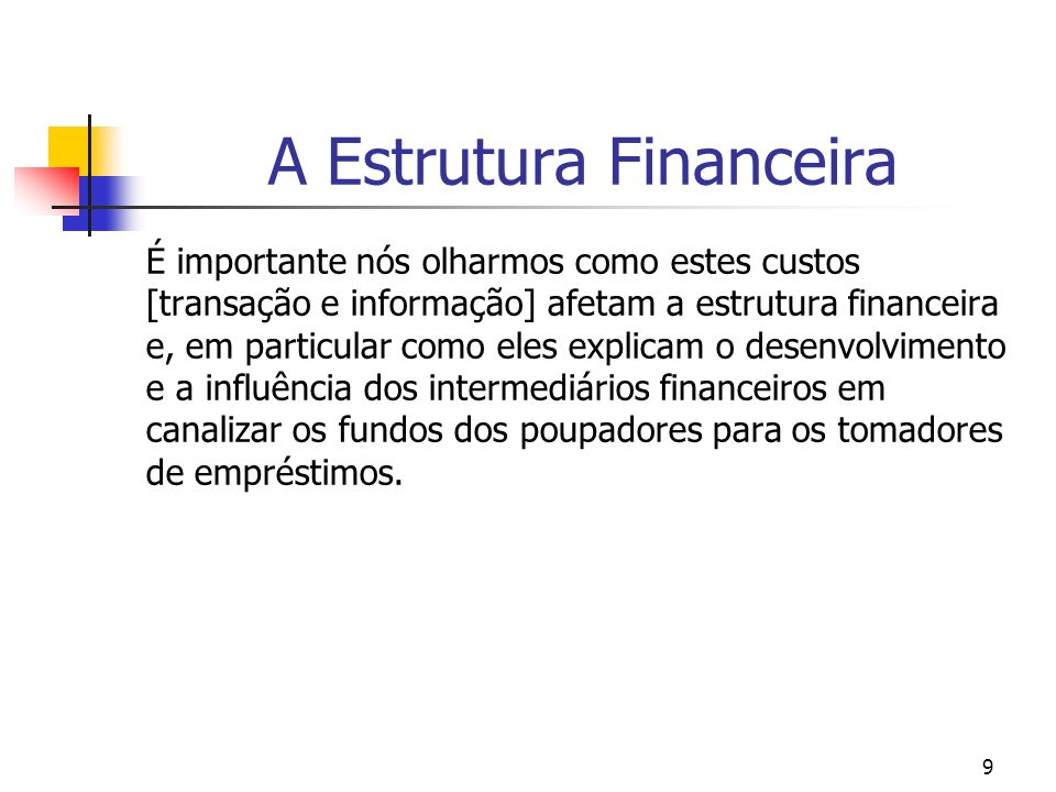 A Estrutura Financeira