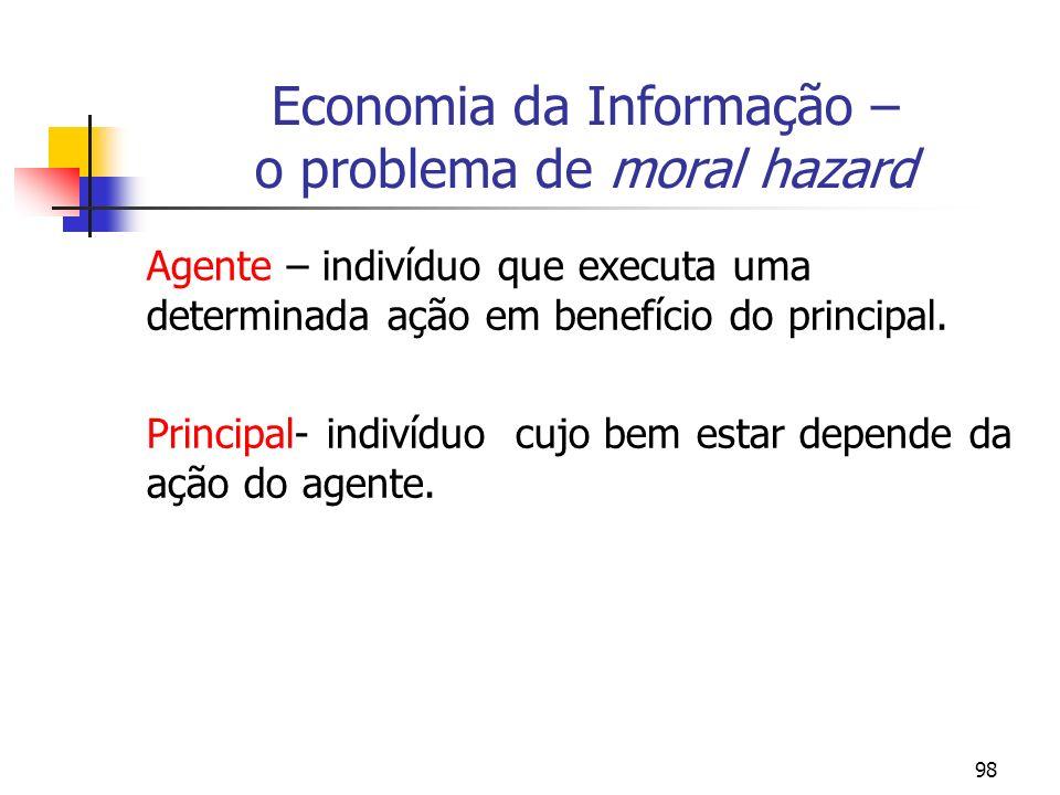 Economia da Informação – o problema de moral hazard