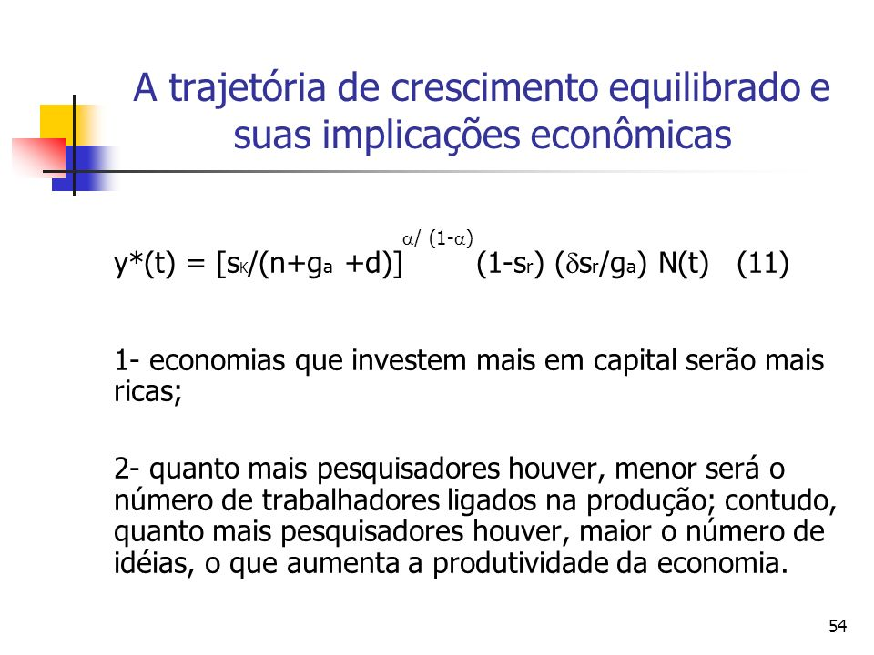 A trajetória de crescimento equilibrado e suas implicações econômicas