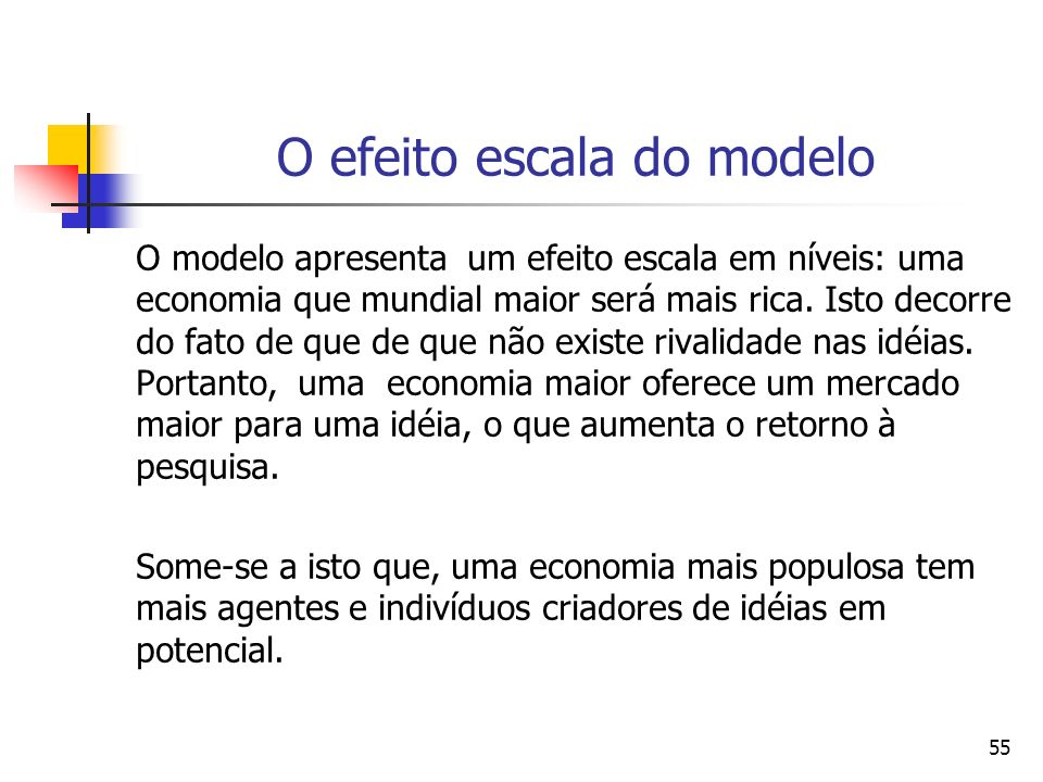 O efeito escala do modelo