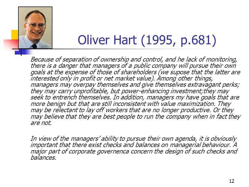 Oliver Hart (1995, p.681)