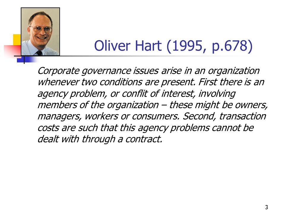 Oliver Hart (1995, p.678)