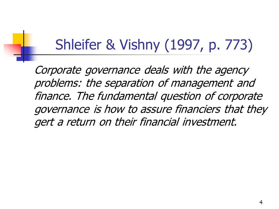 Shleifer & Vishny (1997, p. 773)