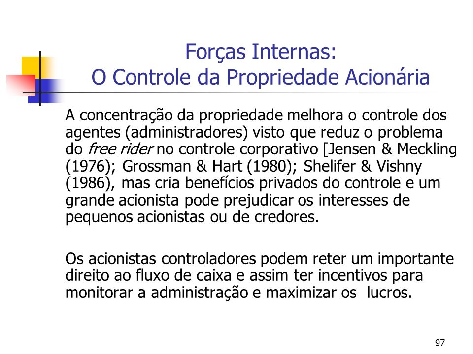 Forças Internas: O Controle da Propriedade Acionária