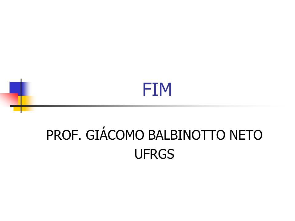 PROF. GIÁCOMO BALBINOTTO NETO UFRGS