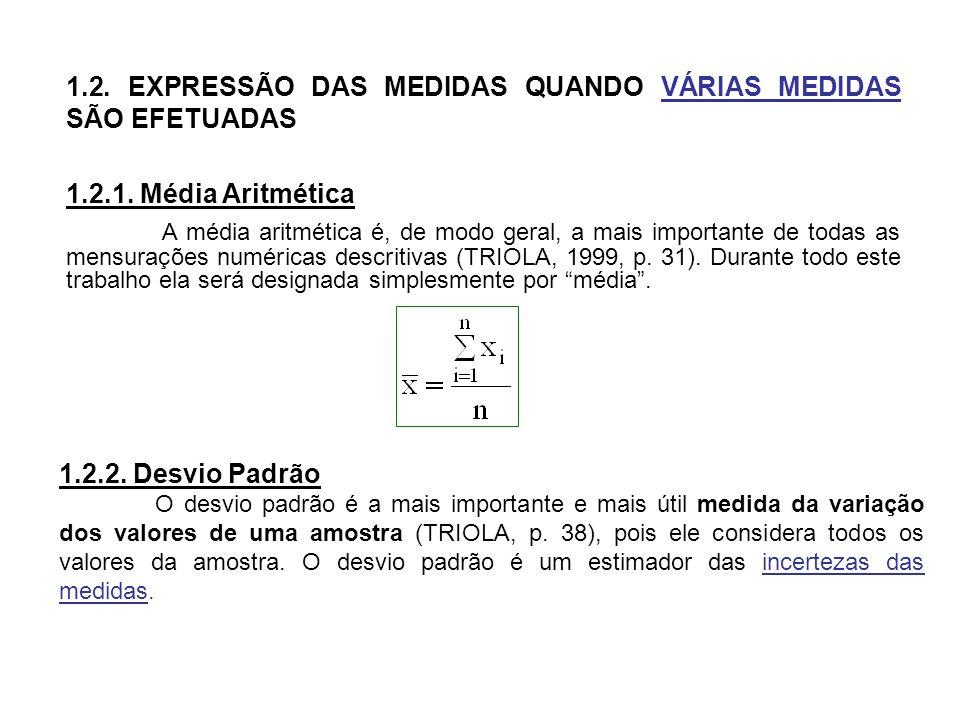 1.2. EXPRESSÃO DAS MEDIDAS QUANDO VÁRIAS MEDIDAS SÃO EFETUADAS