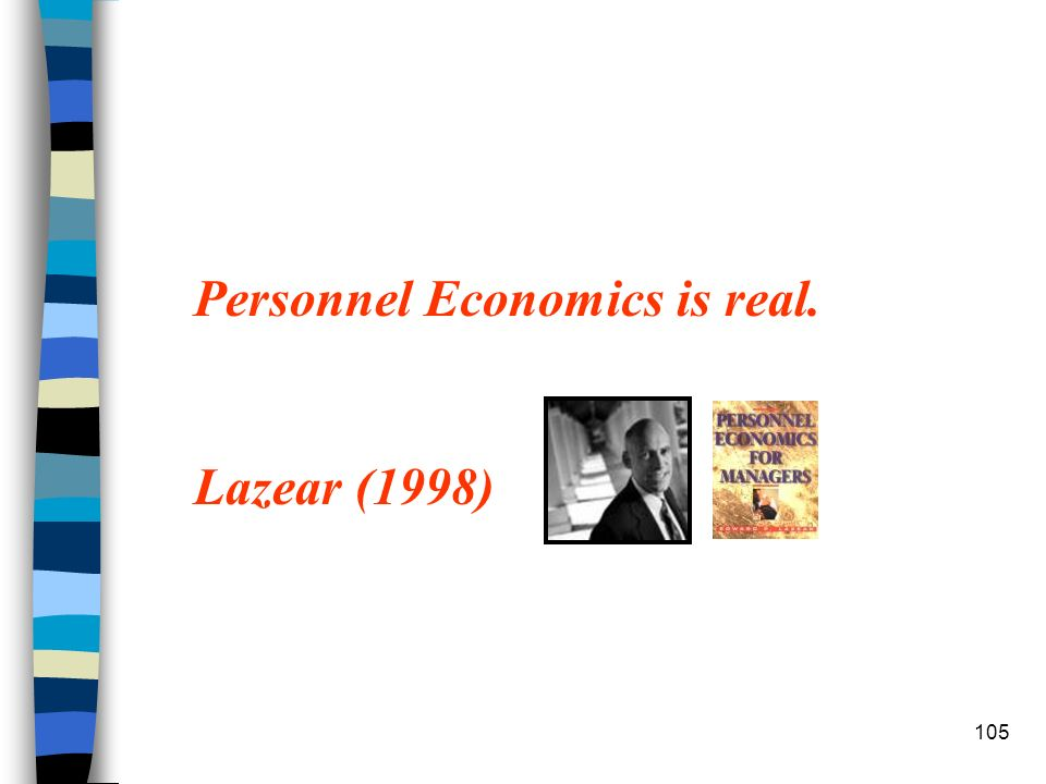 Personnel Economics is real.