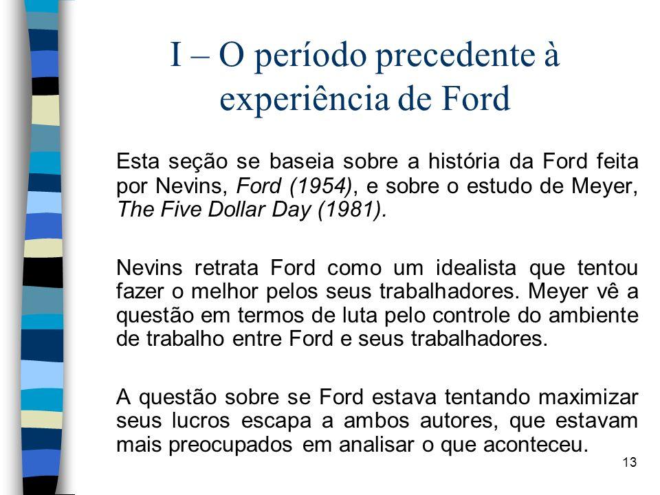 I – O período precedente à experiência de Ford