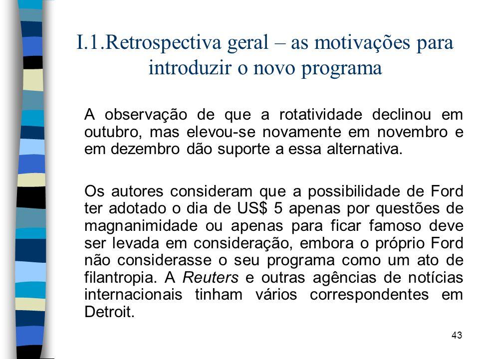 I.1.Retrospectiva geral – as motivações para introduzir o novo programa
